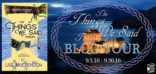 Blog Tour Spotlight - The Things We Said Today by Lise McClendon