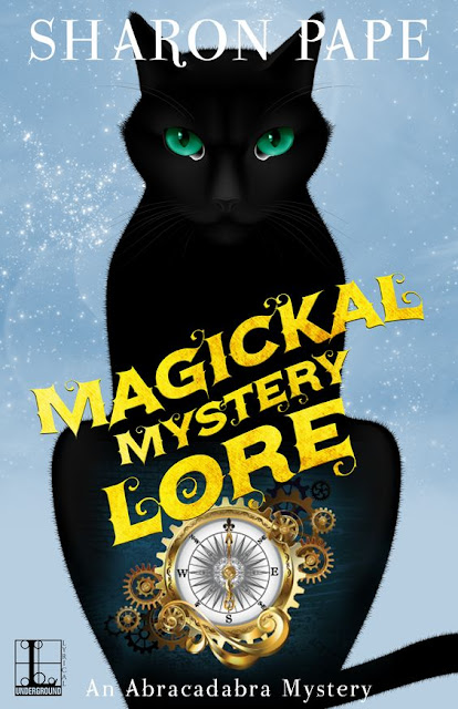 Magickal Mystery Lore (An Abracadabra Mystery Book 4) by Sharon Pape