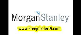 Morgan Stanley Recruitment 2017 Jobs for Freshers Apply
