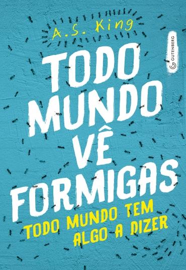 Capa do livro Todo Mundo Vê Formigas