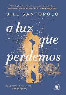 A LUZ QUE PERDEMOS (Jill Santopolo)