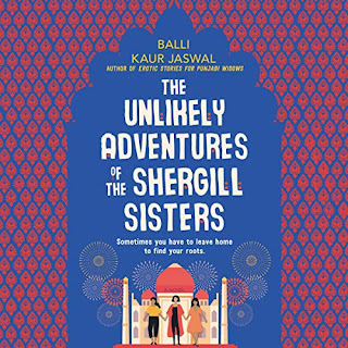 review of The Unlikely Adventures of the Shergill Sisters by Balli Kaur Jaswal