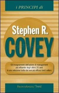 I Principi di Stephen R. Covey - Stephen Covey