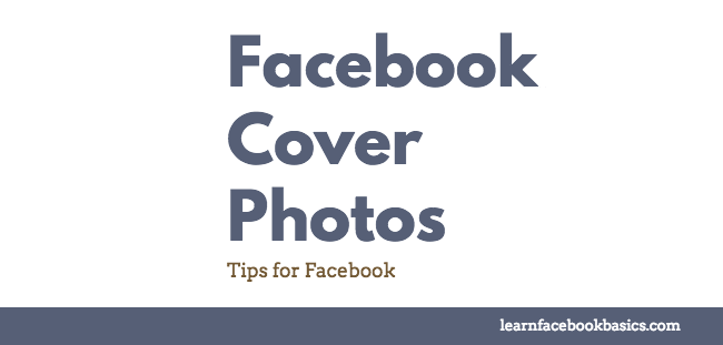 Change Cover Photo on Facebook | Cover Size, Banner Size, Pics & Photo Makers