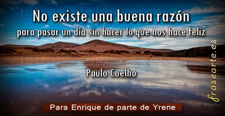 Frases para ser feliz, Paulo Coelho