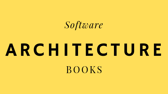 5 Best Software Architecture Books One Must Read   FromDev