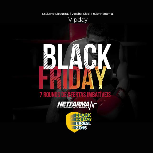 Black Friday: Minhas escolhas Netfarma