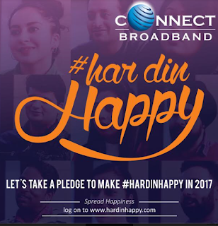 Connect Broadband Launches Har Din Happy Campaign That Reveals the Secret To Happiness