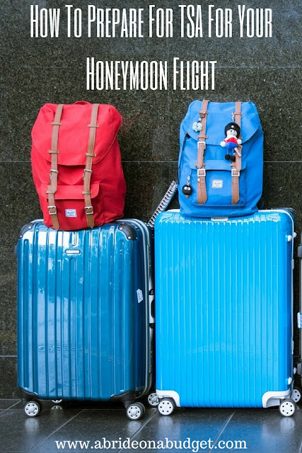 Don't get stuck at security when you're heading on your honeymoon. Find out how to prepare for TSA for your honeymoon flight from www.abrideonabudget.com.