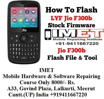 LYF Jio F300b Stock Firmware [Jio F300b Flash File & Tool]