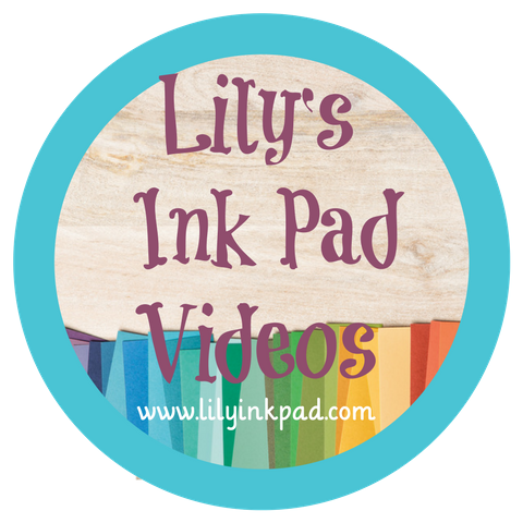 Lily's Ink Pad You Tube Channel