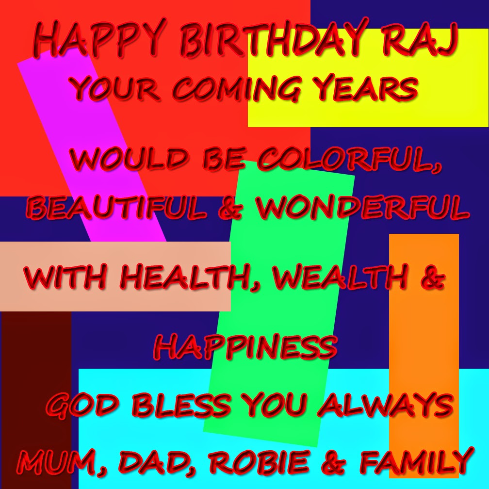 Pictures Of The Day Happy Birthday Raj