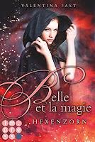 http://ruby-celtic-testet.blogspot.com/2016/12/belle-et-la-magie-hexenzorn-von-valentina-fast.html