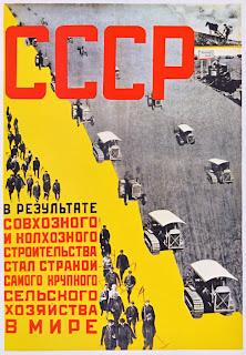 Un manifesto del '31 dichiara che l'agricoltura sovietica è la più solida della terra.