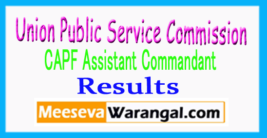 UPSC CAPF Assistant Commandant Result 2017