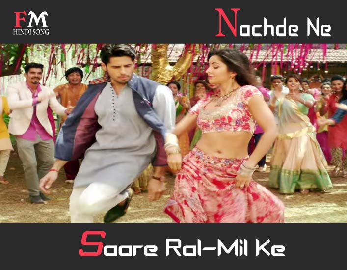 Nachde-Ne-Saare-Lyrics-In-Hindi-Song-Baar-Baar-Dekho-(2016)