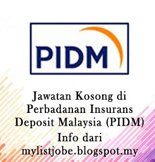 Perbadanan Insurans Deposit Malaysia (PIDM)