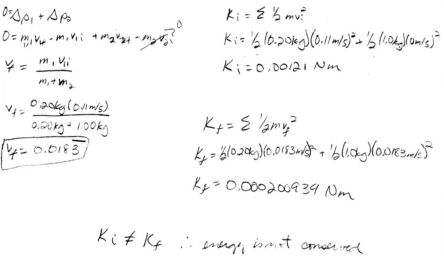 While Solving An Elastic Collision Problem I 1st Used Momentum Equation And Then Conserved The