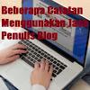 Beberapa Catatan Menggunakan Jasa Penulis Blog