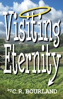 Visiting Eternity by C.R. Bourland