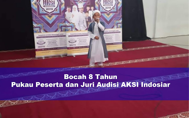 Jihar News, Ditolak Audisi Karena Usia, Bocah Asal Kutamakmur Pukau Peserta dan Juri AKSI Indosiar 2019