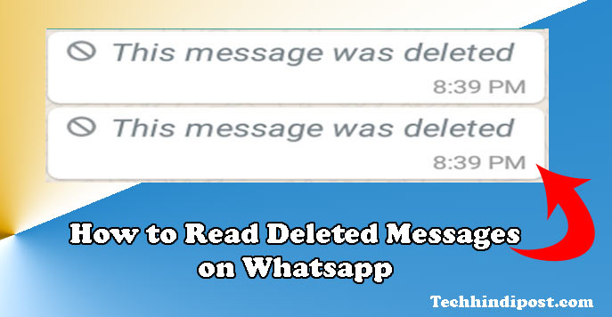 Whatsapp Par Deleted Message Kaise Padhe