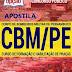 Apostila CBM-PE 2017 - Curso de Formação e Habilitação de Praças - Concurso Bombeiros/PE