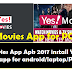 Yes Movies PC Download Yes Movies app for windows