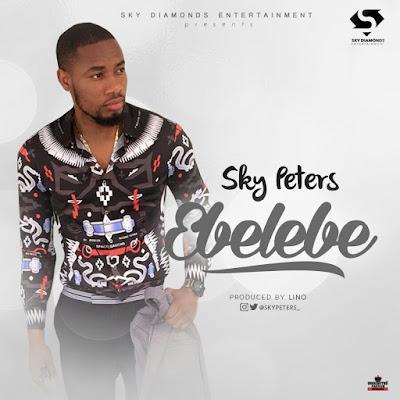 """Music: SKY PETERS - """"EBELEBE""""  @skypeters_ @BLACKLINKS #EBELEBE_SkyPeters"""