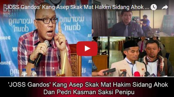 Kang Asep Skak Mat Hakim Sidang Ahok Dan Pedri Kasman Saksi Penipu?Ini Yang Terjadi...