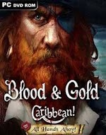 Blood and Gold Caribbean All Hands Ahoy