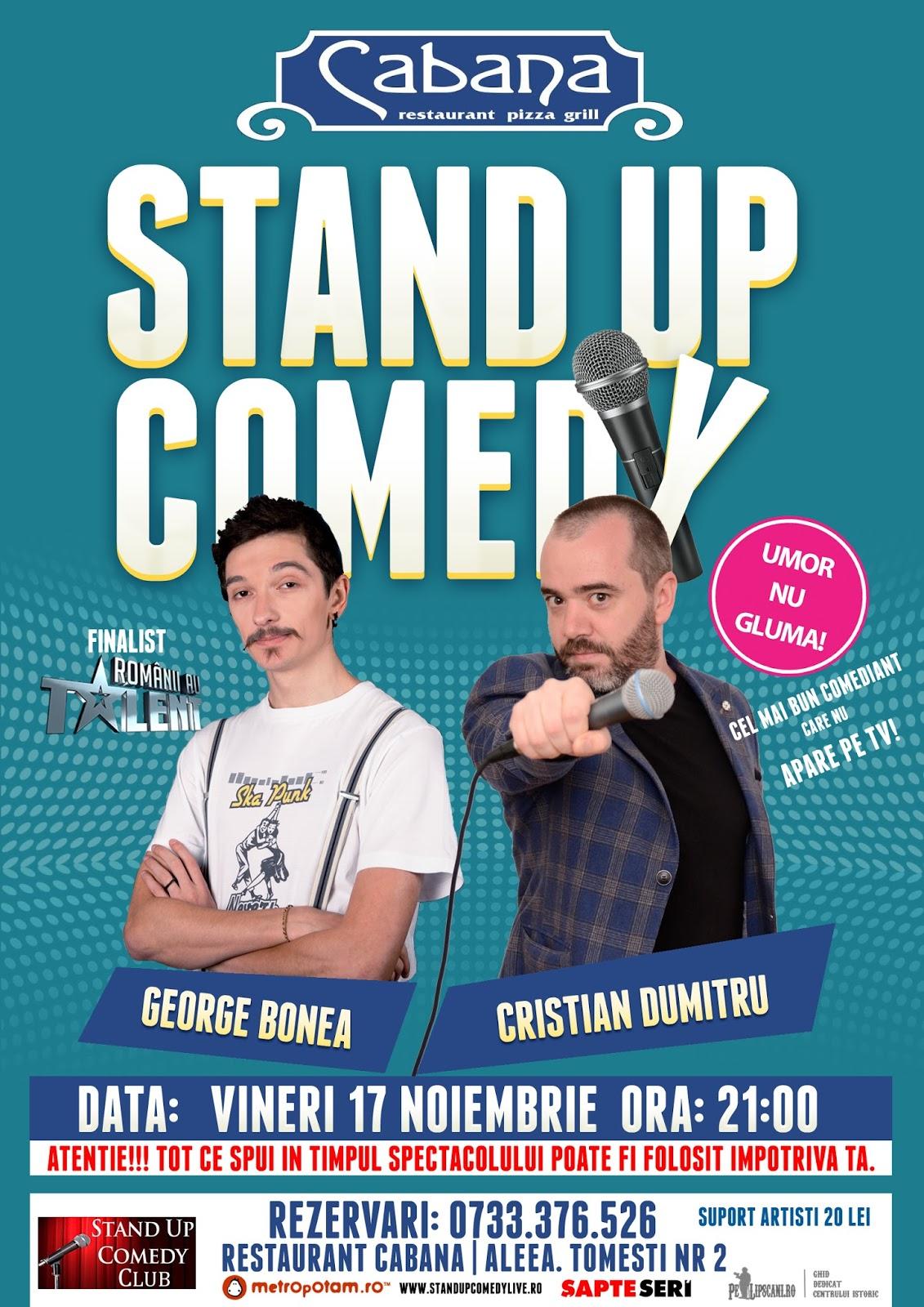 Stand-Up Comedy Bucuresti Vineri 17 Noiembrie @ Restaurant Cabana