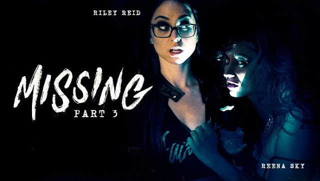 Riley Reid, Reena Sky - Missing: Part Three