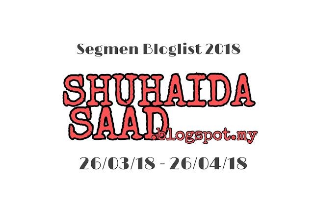"""Segmen Bloglist 2018 ShuhaidaSaad"""