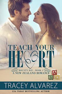 Teach Your Heart (Bounty Bay #3)