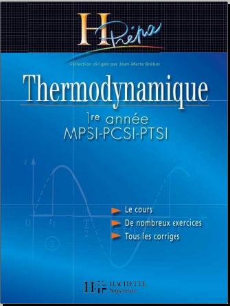Livre : Thermodynamique MPSI PCSI PTSI 1re année H-Prépa