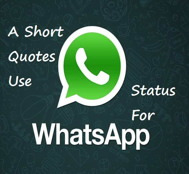 Short Life Quotes For Whatsapp Status – Daily Motivational Quotes