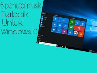 Inilah 7 Pemutar Musik Terbaik Untuk Windows 10