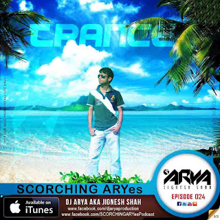 SCORCHING-ARYes-Episode-024-DJ-ARYA-aka-Jignesh-Shah