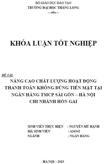 Nâng cao chất lượng hoạt động thanh toán không dùng tiền mặt tại Ngân hàng TMCP Sài Gòn - Hà Nội Chi nhánh Hòn Gai