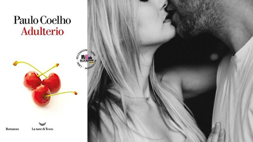 Recensione: Adulterio, di Paulo Coelho