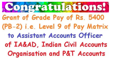 7th-cpc-grant-of-grade-pay-5400-level-9