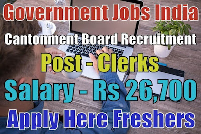 Cantonment Board Recruitment 2018