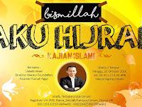 "Kajian Islami ""Bismillah, Aku Hijrah"""