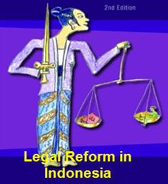 Legal Reform in Indonesia