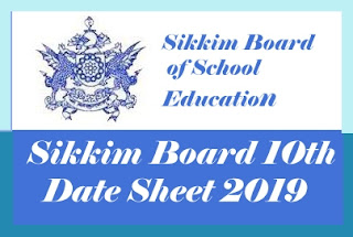 Sikkim 10th Time table 2019, Sikkim SSLC Time table 2019, Sikkim Board 10th Time table 2019, Sikkim Board SSLC Time table 2019