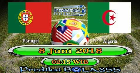 Prediksi Bola855 Portugal vs Algeria 8 Juni 2018