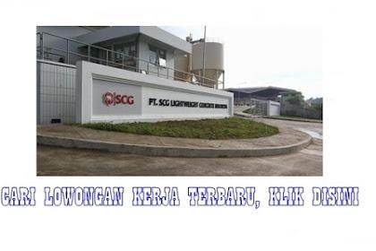 Ada Lowongan Kerja di PT. SCG Lightweight Concrete Indonesia, Minat, Cek Syaratnya
