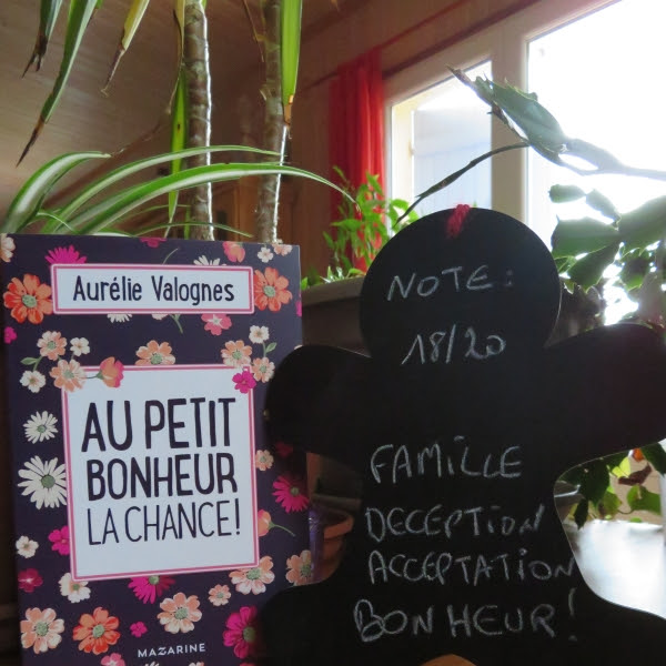 Au petit bonheur la chance ! de Aurélie Valognes