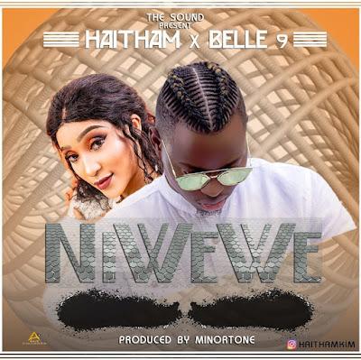 Haitham Ft. Belle 9 – Ni wewe
